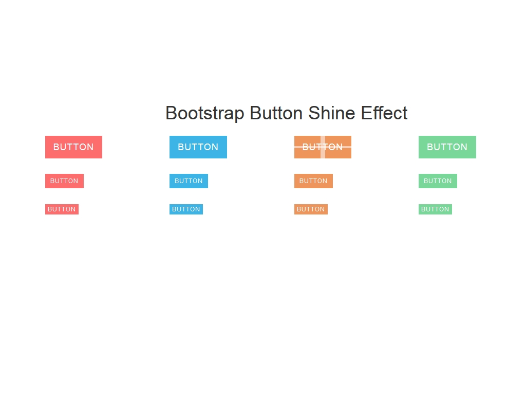 Bootstrap Button Shine Effect - Кнопки